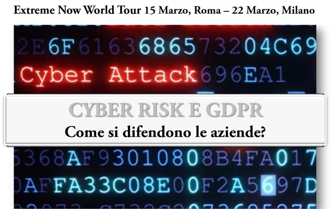 CYBER RISK E GDPR: ve lo raccontiamo all' Evento Extreme Networks